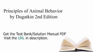 practice test bank for principles of animal behavior by dugatkin