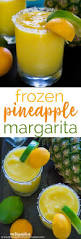 margarita recipes pineapple frozen margarita recipe the happier homemaker