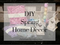 Diy Spring Home Decor Spring Diy Home Decor