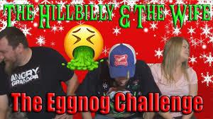 Challenge Vomit The Hillbilly The Try The Egg Nog Challenge Vomit Alert