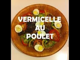 cuisines senegalaises vermicelle au poulet chicken vermicelli