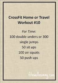 Crossfit home or travel wod 10 deliciously fit