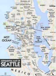 Seattle On A Map Of Washington by Judgmental Maps Seattle Wa 2017 By Aneurismic Copr 2017