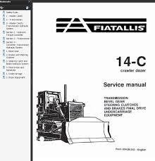fiat allis 14 c crawler dozer service repair manual u2022 29 98