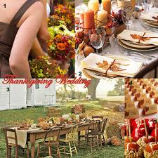 thanksgiving wedding lots of great ideas for family get togethers