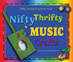 nifty thrifty music crafts nifty thrifty crafts for kids
