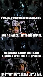 Darth Vader Meme Generator - porkins versus vader imgflip