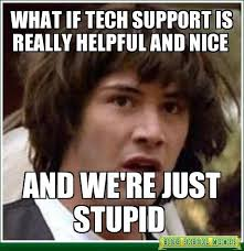 It Support Memes - ideal tech support meme friday fun 9 more funny it memes kayak