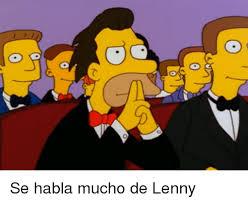 Lenny Meme - y o se habla mucho de lenny lenny meme on me me