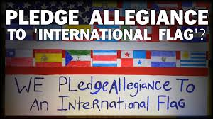 I Pledge Of Allegiance To The Flag Outrageous Students Taught To Pledge Allegiance To U0027international