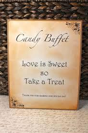 Wedding Buffet Signs by 209 Best Candy Buffets Images On Pinterest Dessert Buffet