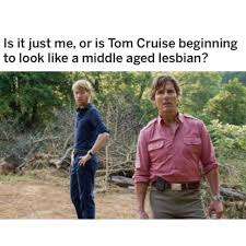 Tom Cruise Meme - dopl3r com memes is it just me or is tom cruise beginning to
