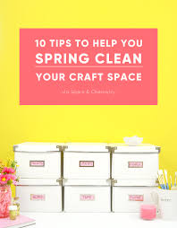 spring cleaning tips 10 tips to spring clean your craft room spark and chemistry crafts