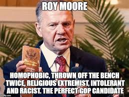 Homophobic Meme - moore homophobic thrown off the bench twice religious extremist