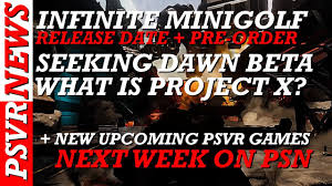 Seeking Release Date Psvr News Seeking Beta Infinite Minigolf Release Date