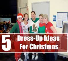 5 DressUp Ideas For Christmas  How To Dress Up For Christmas