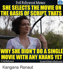 Script Meme - troll bollywood memes tb she selects the movie on the basis of
