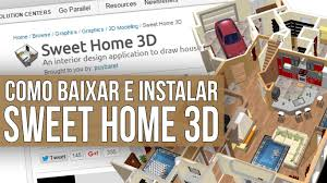 como baixar e instalar sweet home 3d youtube