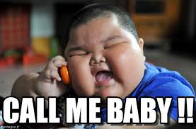 Call Meme - call me baby asian fat kid meme on memegen