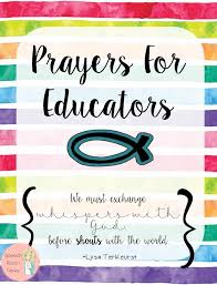 best 25 prayer for teachers ideas on prayer