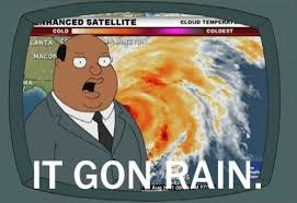 Bad Weather Meme - severe memes image memes at relatably com