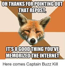 Buzzkill Meme - 25 best memes about lebron meme lebron memes
