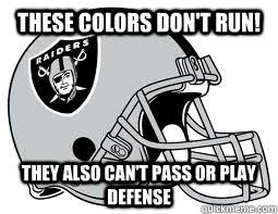 Oakland Raiders Memes - raiders suck memes 100 images 25 best memes about raiders fan