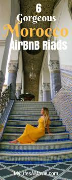 airbnb morocco 6 gorgeous morocco airbnb riads morocco transportation and soloing
