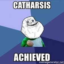 Meme Generator Forever Alone - catharsis achieved forever alone success kid meme generator