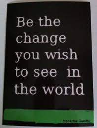 quote gandhi change world being the change 365days
