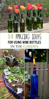Bottle Garden Ideas 14 Amazing Ideas For Using Wine Bottles In The Garden