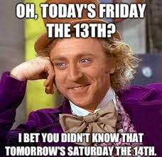 Today Is Friday Meme - 20 friday the 13th memes sayingimages com