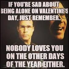 Fuck Valentines Day Meme - download anti valentines day meme super grove