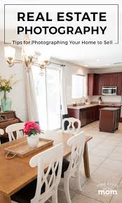 photographing home interiors selling your home how to photograph the interior of your home for