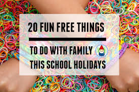 20 free things to do with family during these school holidays