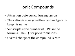 ch 7 ionic bonding formula writing ppt video online download