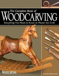 Wood Carving Free Download by The Complete Book Of Woodcarving Download Free Ebooks