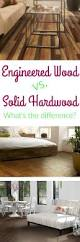 Caring For Engineered Hardwood Floors Best 25 Solid Hardwood Flooring Ideas On Pinterest Hardwood