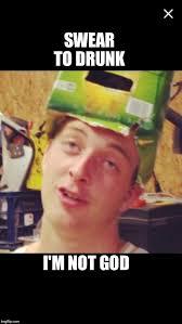 drunk guy imgflip
