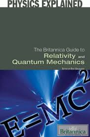 the britannica guide to relativity and quantum mechanics physics exp u2026
