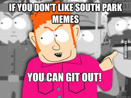 South Park Meme - south park memes 9gag