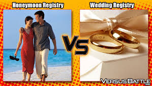 wedding registry for honeymoon honeymoon registry vs wedding registry versusbattle