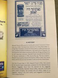 haggadah maxwell house rabbi danya ruttenberg on til the reason maxwell house did