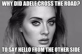 Adele Meme - adele hello imgflip