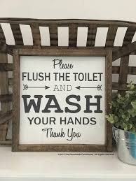 Rustic Bathroom Signs - original please flush the toilet wash your hands bathroom sign