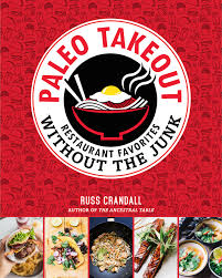 cuisine paleo paleo takeout the domestic
