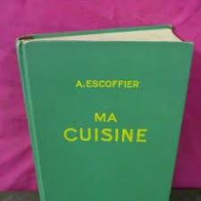 ma cuisine escoffier l culinaire française par nos grands maitre comprar libros