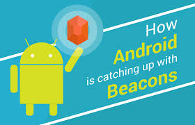 ibeacon android how android is catching up with beacons beaconstac