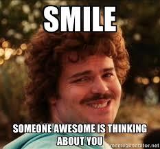 Smile Funny Meme - 20 super sweet funny thinking about you memes sayingimages com