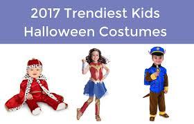 Kids Halloween Costumes 2017 Trendiest Kids Halloween Costumes